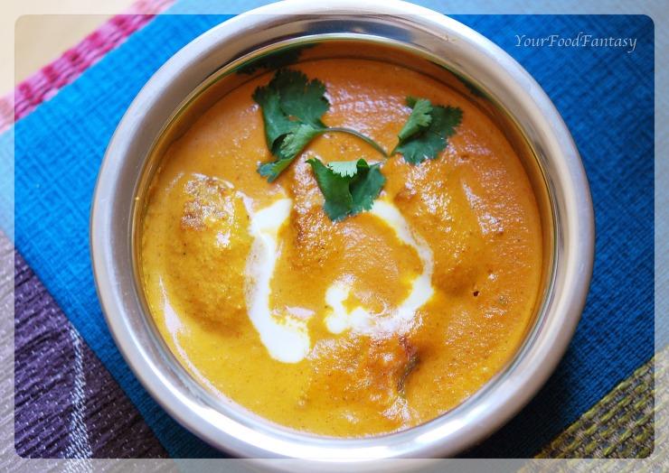 Malai Kofta | Your Food Fantasy